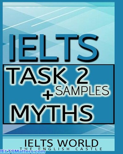 دانلود رایگان کتاب IELTS-Task 2 Samples + Myths In IELTS Writing 7