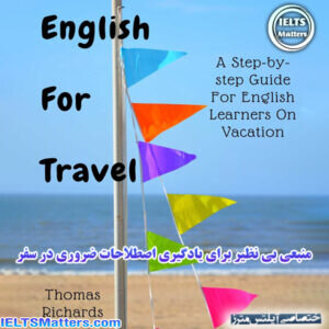 دانلود کتاب English For Travel-A Step-by-step Guide For English Learners On Vacation