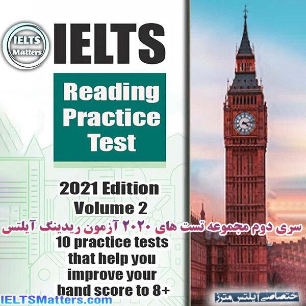 دانلود کتاب IELTS Reading Practice Test 2021 Edition Volume 2 - 10 Practice Tests