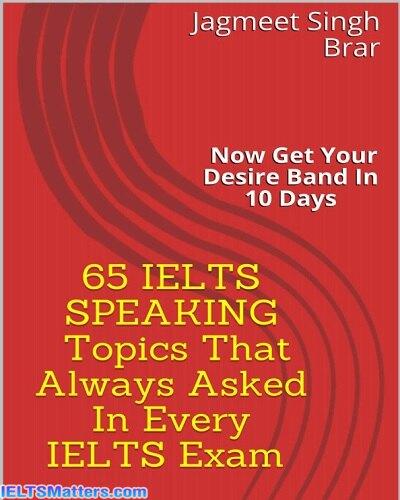 دانلود رایگان کتاب Most Important 65 IELTS SPEAKING Topics - that always asked in Every IELTS Exam