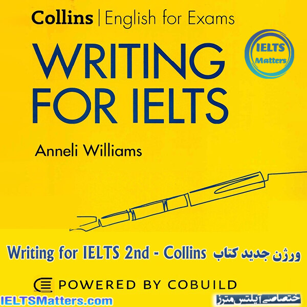 دانلود کتاب Writing for IELTS 2nd - Collins