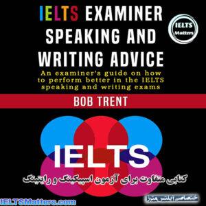 دانلود کتاب IELTS Examiner Speaking and Writing Advice