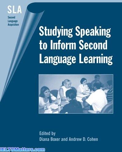 دانلود رایگان کتاب Studying Speaking to Inform Second Language Learning
