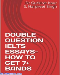 دانلود رایگان کتاب DOUBLE QUESTION IELTS ESSAYS- HOW TO GET 7+ BANDS