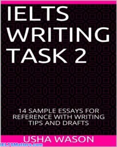 دانلود رایگان کتاب IELTS Writing Task 2 - 14 Sample Essays For Reference With Writing Tips And Drafts
