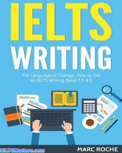 دانلود رایگان کتاب IELTS Writing Basics Language of Change. How to Get an IELTS Writing Band 7.0 - 8