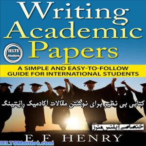دانلود کتاب Writing Academic Papers A Simple and Easy-to-Follow Guide for International Students