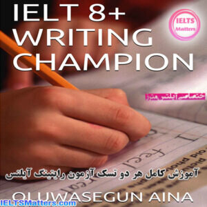 دانلود کتاب IELT 8+ Writing Champion