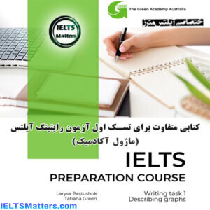 دانلود کتاب IELTS Preparation Course Describing Graphs