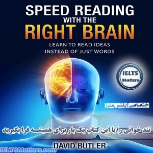 https://dl1.ieltsmatters.com/Previews/Speed.Reading.with.the.Right.Brain.Learn.to.Read.Ideas.Instead.of.Just.Words_IELTSMatters.com_Preview.pdf