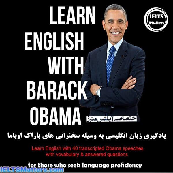 دانلود کتاب Learn English with Barack Obama-40 Obama weekly addressees with transcription, vocabulary