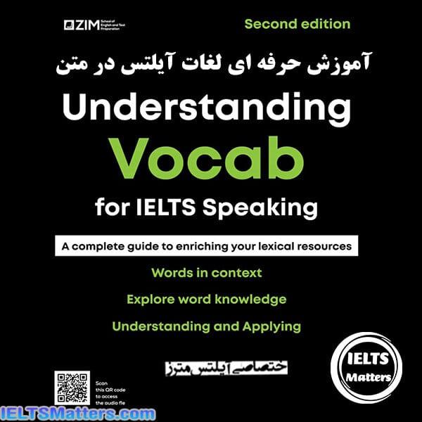دانلود کتاب Understanding Vocab for IELTS Speaking 2nd Edition
