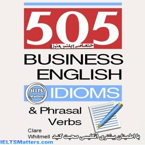دانلودکتاب 505 Business English Idioms and Phrasal Verbs