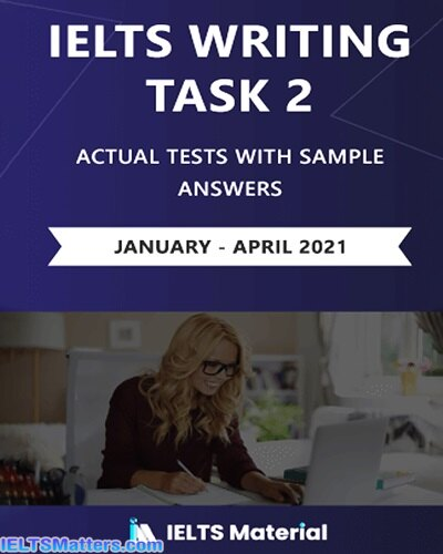 دانلود کتاب IELTS Writing Task 2 Actual Tests January-April 2021