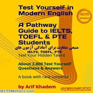 دانلود کتاب Test Yourself in Modern English-A Pathway Guide to IELTS,TOEFL,PTE students