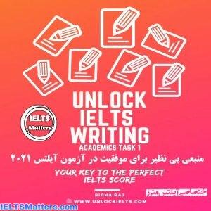 دانلود کتاب Unlock IELTS Writing Task 1 Academics-Your Key to Perfect IELTS Score