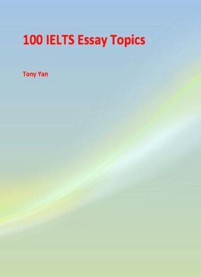 دانلود رایگان کتاب 100 IELTS Essay Topics