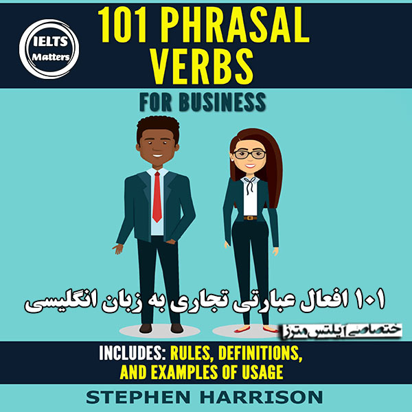 دانلود کتاب 101Phrasal Verbs for Business