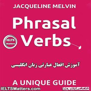 دانلود کتاب Phrasal Verbs - A Unique Guide