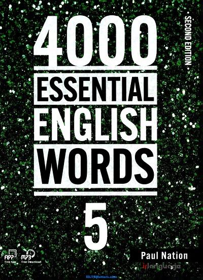 دانلود رایگان ویرایش دوم کتاب پنجم مجموعه 4000 واژگان ضروری زبان انگلیسی