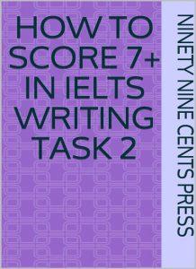 دانلود رایگان کتاب How to score 7+ in IELTS writing Task 2