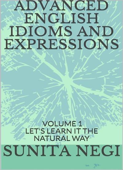 دانلود رایگان کتاب ADVANCED ENGLISH IDIOMS AND EXPRESSIONS