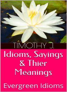 دانلود رایگان کتاب Idioms, Sayings & Their Meanings