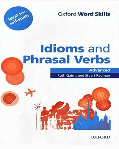 دانلود رایگان کتاب Oxford Word Skills Idioms & Phrasal Verbs Advanced