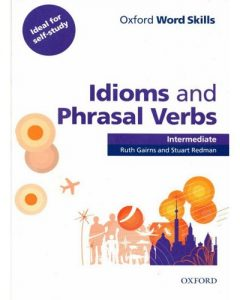 کتاب Oxford Word Skills Idioms & Phrasal Verbs Intermediate